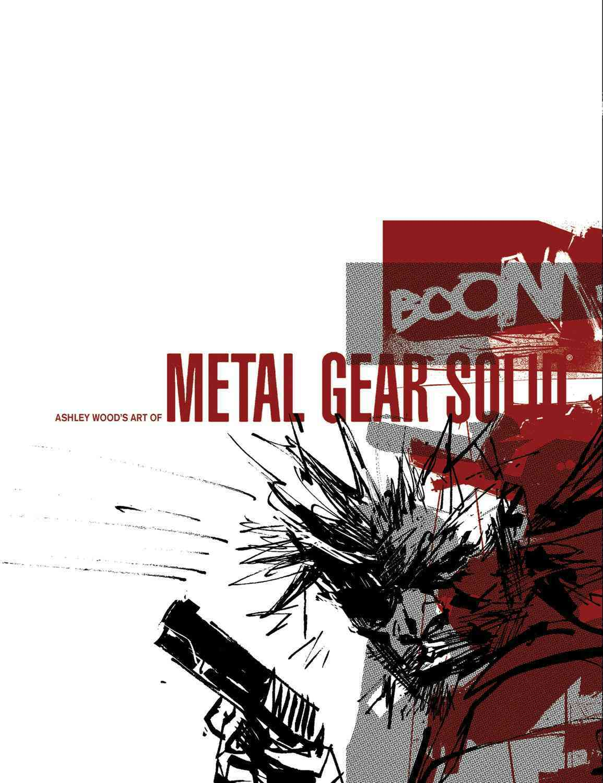 Art of Metal Gear Solid By Wood, Ashley (ILT)
